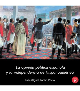 OPINION PUBLICA ESPAÑOLA Y LA INDEPENDENCIA DE HISPANOAMERICA