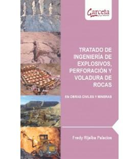TRATADO DE INGENIERIA DE EXPLOSIVOS PERFORACION Y VOLADURA DE ROCAS