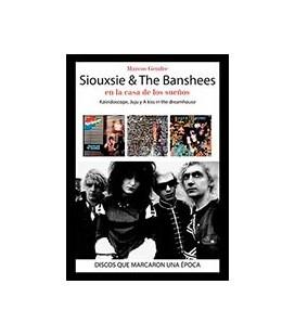 SIOUXSIE AND THE BANSHEES EN LA CASA DE LOS SUEÑOS