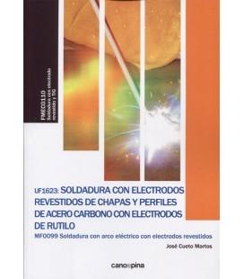SOLDADURA CON ELECTRODOS REVESTIDOS DE CHAPAS Y PERFILES DE ACERO