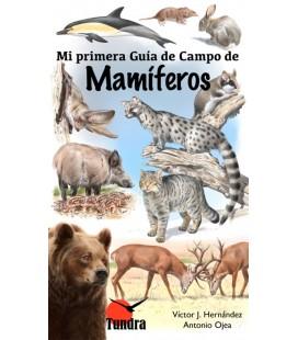 MI PRIMERA GUIA DE CAMPO DE MAMIFEROS