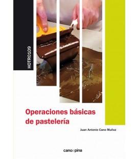 OPERACIONES BASICAS DE PASTELERIA