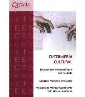 ENFERMERIA CULTURAL (UNA MIRADA ANTROPOLOGICA DEL CUIDADO)