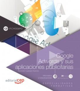 GOOGLE ADWORDS Y SUS APLICACIONES PUBLICITARIAS