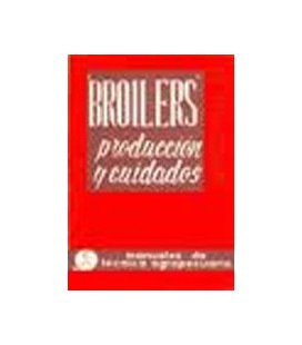 BROLLERS PRODUCCION Y CUIDADOS