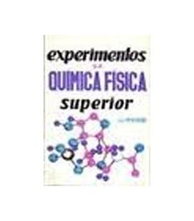 EXPERIMENTOS DE QUIMICA FISICA SUPERIOR