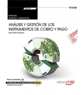 MANUAL ANALISIS Y GESTION DE LOS INSTRUMENTOS DE COBRO Y PAGO UF0339