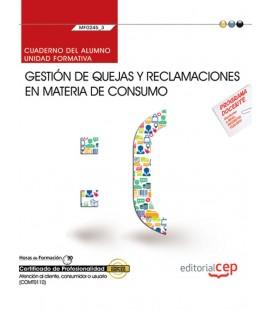 CUADERNO DEL ALUMNO GESTION DE QUEJAS Y RECLAMACIONES MF0245 3