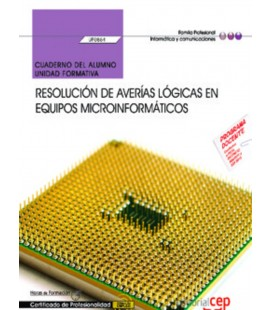 CUADERNO RESOLUCION DE AVERIAS EN EQUIPOS MICROINFORMATICOS UF0864