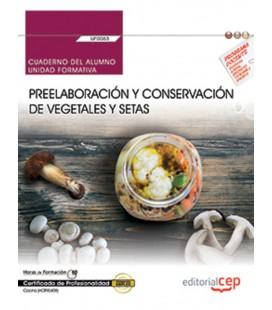 CUADERNO DEL ALUMNO PREELABORACION Y CONSERVACION DE VEGETALES Y SETAS