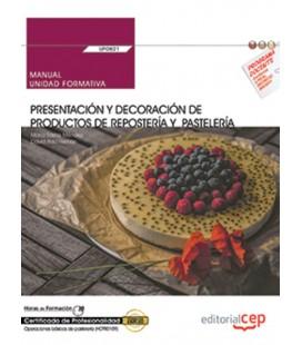 MANUAL PRESENTACION Y DECORACION DE PRODUCTOS DE REPOSTERIA Y PASTELER