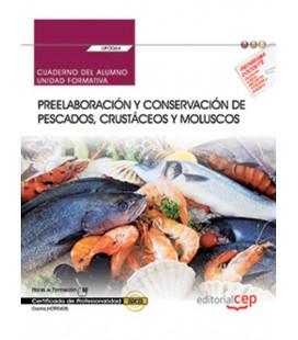 CUADERNO DEL ALUMNO PREELABORACION Y CONSERVACION DE PESCADOS UF0064