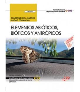 CUADERNO DEL ALUMNO ELEMENTOS ABIOTICOS BIOTICOS Y ANTROPOTICOS UF0732