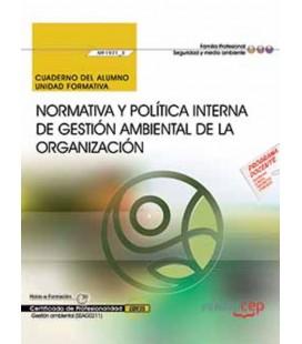 CUADERNO NORMATIVA POLITICA INTERNA DE GESTION AMBIENTAL ORGANIZACION