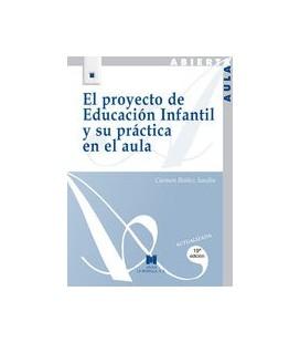 EL PROYECTO DE EDUCACION INFANTIL Y SU PRACTICA EN EL AULA