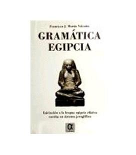 GRAMATICA EGIPCIA INICIACION A LA LENGUA EGIPCIA CLASICA ESCRITA