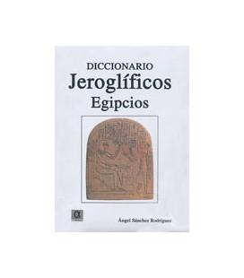 DICCIONARIO DE JEROGLIFICOS EGIPCIOS