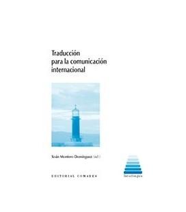 TRADUCCION PARA LA COMUNICACION INTERNACIONAL