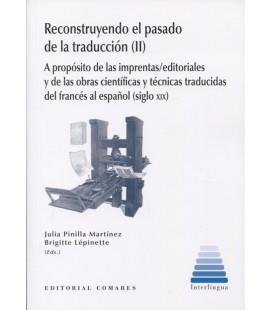 RECONSTRUYENDO EL PASADO DE LA TRADUCCION II