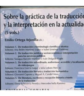 SOBRE LA PRACTICA DE LA TRADUCCION (CD) Y LA INTERPRETACION EN LA