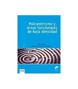 POLICENTRISMO Y AREAS FUNCIONALES DE BAJA DENSIDAD