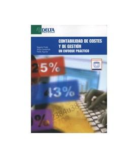 CONTABILIDAD DE COSTES Y DE GESTION UN ENFOQUE PRACTICO CON CD