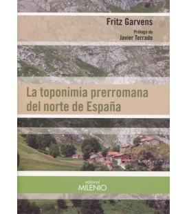 TOPONIMIA PRERROMANA EN EL NORTE DE ESPAÑA