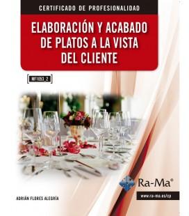 ELABORACION Y ACABADO DE PLATOS A LA VISTA DEL CLIENTE (MF1053 2)