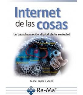 INTERNET DE LAS COSAS LA TRANSFORMACION DIGITAL DE LA SOCIEDAD