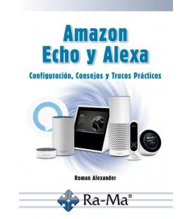 AMAZON ECHO Y ALEXA CONFIGURACION CONSEJOS Y TRUCOS PRACTICOS