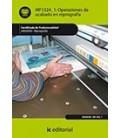 OPERACIONES DE ACABADO EN REPROGRAFIA (AJUS AL CERT PROF REPROGRAFIA)