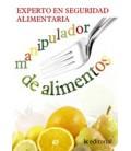 EXPERTO EN SEGURIDAD ALIMENTARIA OBRA COMPLETA (4 VOLUMENES)