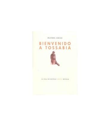 BIENVENIDO A TOSSABIA