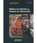 MEJORA DE METODOS Y TIEMPOS DE FABRICACION