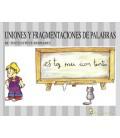 UNIONES Y FRAGMENTACION DE PALABRAS 05