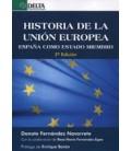 HISTORIA DE LA UNION EUROPEA ESPAÑA COMO ESTADO MIEMBRO 2 EDICION