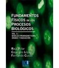 FUNDAMENTOS FISICOS DE LOS PROCESOS BIOLOGICOS VOL 3