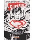 LO QUE QUIZA NO SABIAS DE SUPERMAN
