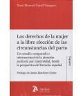 DERECHOS DE LA MUJER A LA LIBRE ELECCION DE LAS CIRCUNSTANCIAS