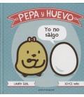 PEPA Y HUEVO YO NO SALGO