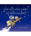 PRINCESAS PUEDEN SER ASTRONAUTAS