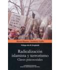 RADICALIZACION ISLAMISTA Y TERRORISMO CLAVES PSICOSOCIALES