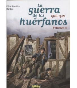 GUERRA DE LOS HUERFANOS VOL 02 1916 1918