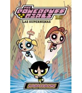 SUPERNENAS LA SERIE CLASICA 01 SUPERPODEROSAS
