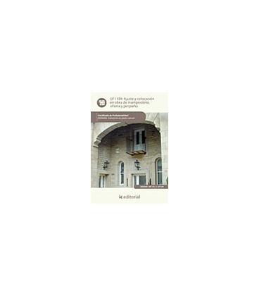 AJUSTE Y COLOCACION EN OBRA DE MAMPOSTERIA SILLERIA Y PERPIAÑO UF1109
