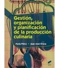 GESTION ORGANIZACION Y PLANIFICACION DE LA PRODUCCION CULINARIA CFGS