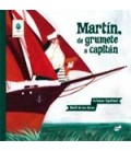 MARTIN DE GRUMETE A CAPITAN