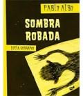 SOMBRA ROBADA