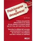 POSICIONARSE O DESAPARECER