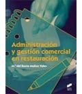ADMINISTRACION Y GESTION COMERCIAL EN RESTAURACION CFGM
